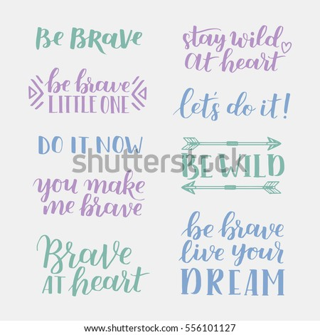 Quotes Courage Unique Set Hand Drawn Quotes About Courage Stock Vector 556101127