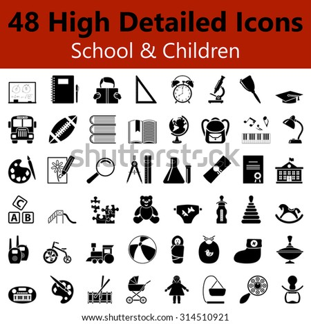 Set of High Detailed School and Children Smooth Icons in Black Colors. Suitable For All Kind of Design (Web Page, Interface, Advertising, Polygraph and Other). Vector Illustration.  - stock vector