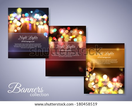 Set of holiday backgrounds with place for text. Abstract bright photo realistic blurred bokeh lights. This vector illustration can be used as greeting card. - stock vector