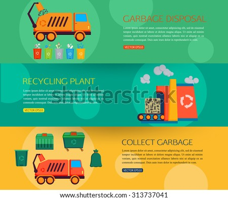 Set of horizontal banners with concept of garbage disposal, cleaning, sorting, processing and recycling of garbage. Flat style design. Vector illustration with place for text. - stock vector