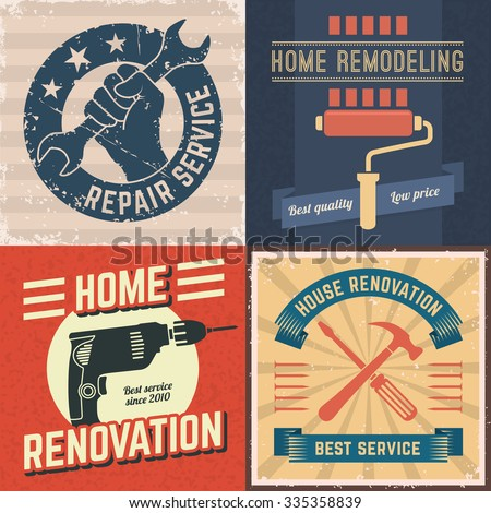 Set of house renovation labels and home remodeling logos. Vintage house repair posters in retro grunge style. A hand holding wrench, paint roller, electric drill and crossing tools.
