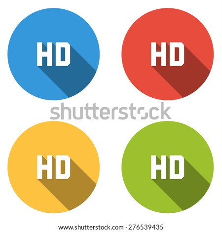 Set of 4 isolated flat colorful buttons for HD sign with long shadow - stock vector