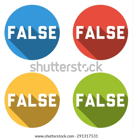 Set of 4 isolated flat colorful buttons (icons) for FALSE (choice or vote button)