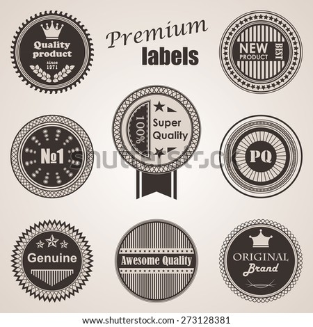 Set of labels. Premium quality labels. Round labels and icons     - stock vector