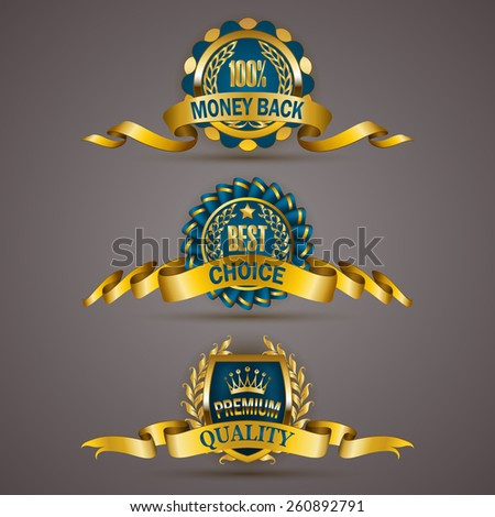 Set of luxury golden badges with laurel wreath, ribbons. 100 % money back, best, premium quality. Promotion emblems, icons, labels, medal, blazons for web, page design. Vector illustration EPS 10. - stock vector