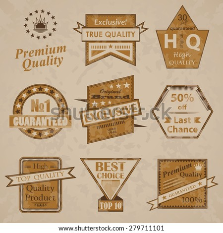 Set of premium quality labels. Retro Style and Original design. Grunge effect         - stock vector