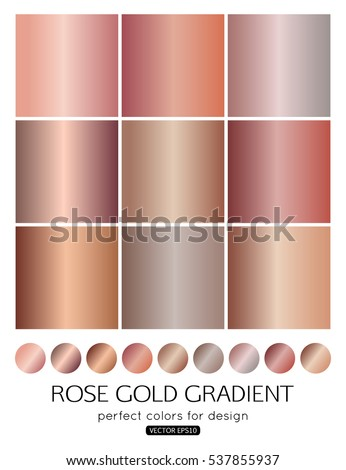 Set Of Rose Gold Gradients For Fashion Background Wallpaper Vector Illustration