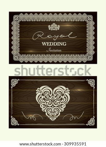Set of Royal Wedding CARDS with vintage Frames  in wood textured vector background - stock vector