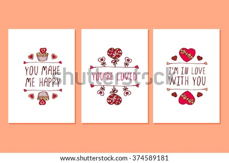 Set of Saint Valentines day hand drawn greeting cards. Poster templates with doodle elements and handwritten text. You make me happy. You are loved. I am in love with you - stock vector