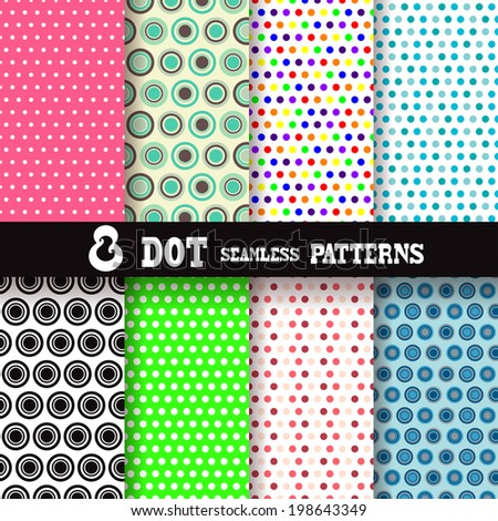 Set of 8 seamless patterns with polka dots, design elements. Abstract backgrounds. Patterns for wedding and baby shower invitations, greeting cards, scrapbooking, print, gift wrap, manufacturing. - stock vector