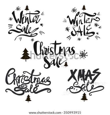 Set of signs - Christmas sale,winter sale.Hand drawn typographic inscriptions - stock vector