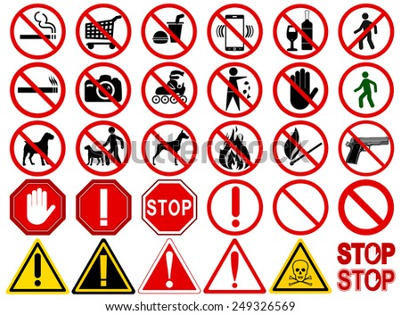 "Set of  Signs for Different Prohibited Activities. ""No"" signs, No smoking, No drinking, No photographing, No dogs, No walk and other. Vector illustration - you can simply change color and size  - stock vector"