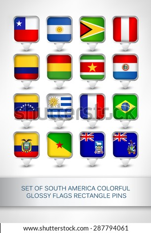 Set of south America colorful glossy flags rectangle pins,map pointer for maps,navigation application or website.