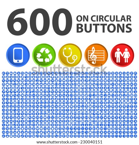 Set of 600 Standard Universal Quality Icons with Circular Colored Buttons on White Background. - stock vector