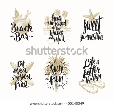 Set of summer holidays and tropical vacation hand drawn vector illustration with handwritten calligraphy quotes, words and phrases.