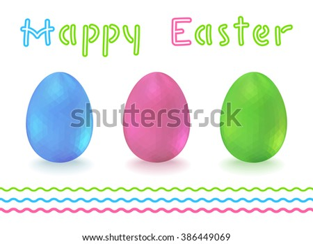 Set of Three Colorful Easter eggs with Polygonal backgrounds - stock vector