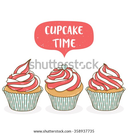 set of three cute cartoon cupcake on white background with cupcake text message. can be used for greeting cards, party invitations, stickers - stock vector