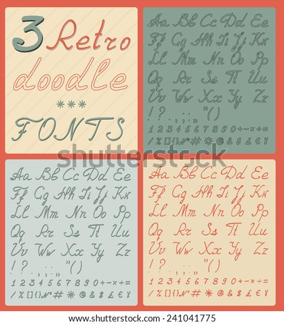 Set of three retro doodle fonts. Vector illustration - stock vector