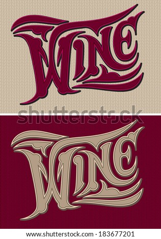 set of two vector calligraphic inscriptions wine - stock vector