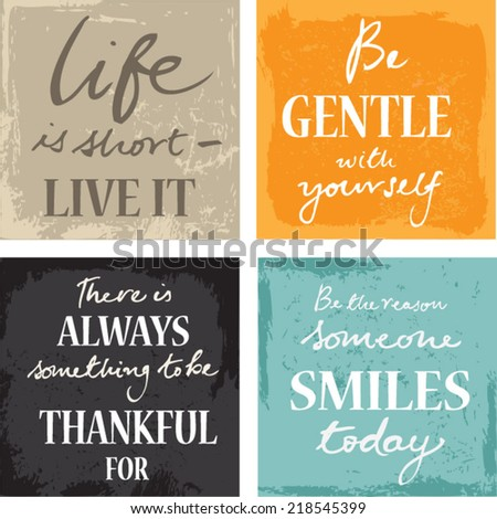 Set Of 4 Typographic Motivational Inspirational Quotes on grunge backgrounds calligraphic elements - stock vector