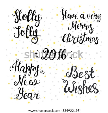 Set of Typographical Backgrounds. Happy New Year 2016, Merry Christmas, holly jolly, best wishes. - stock vector