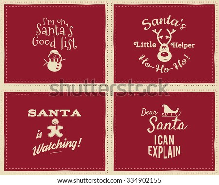 Set of unique Christmas funny signs, quotes backgrounds designs for kids - Santa i can explain. Nice retro palette. Red and white colors. Can be use as flyer, banner, poster, background, card. Vector