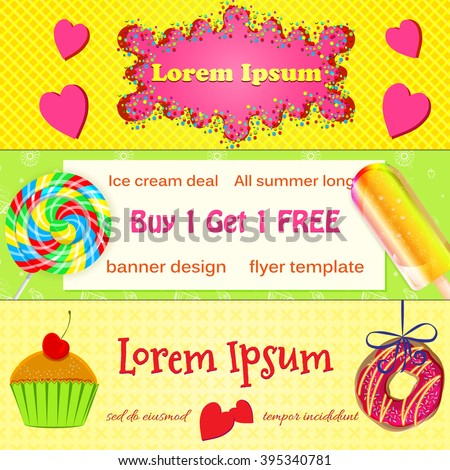 Set of vector bakery banners, advertisement flyers. Colourful bakery donut, ice cream, muffins and lollies flyers or website headers. Banner, flyer design templates for bakery and coffee shops - stock vector