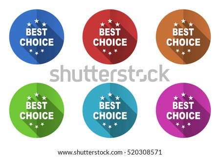Set of vector best choice icons. Colorful round web buttons. Flat design pushbuttons.