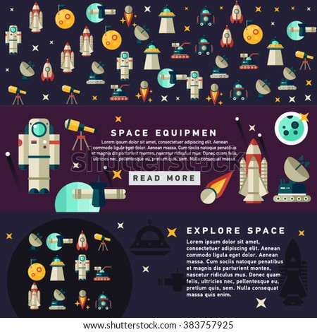 Set of vector flat design flyers and headers of space icons and infographics elements. Space equipment vector illustration