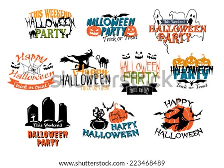 Set of vector Halloween party and Happy Halloween designs with various texts decorated with black cats, ghouls, ghosts, bats, witches, gravestones, jack-o-lantern pumpkins and spiders - stock vector