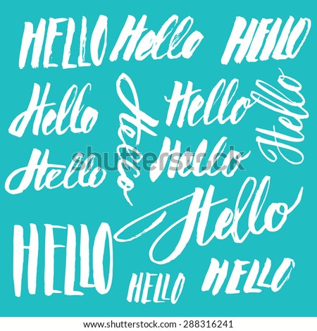 Set of vector handmade lettering signs HELLO - stock vector