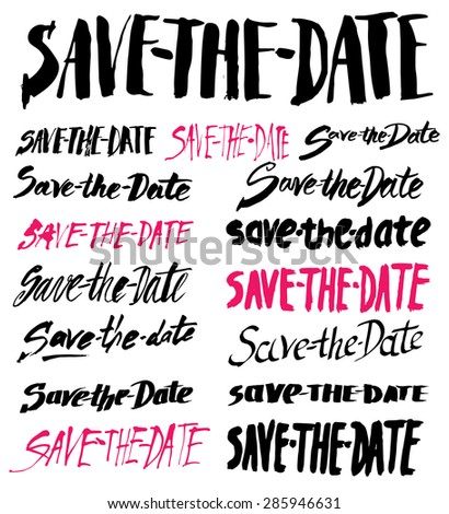 Set of vector handmade signs SAVE-THE-DATE - stock vector