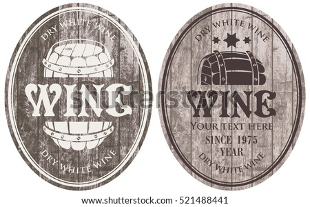 set of vector wine labels with the barrel on the background of wooden boards