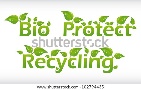 Set of vector words with leafs - bio, protect, recycling