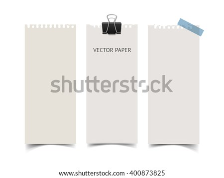 Set of vertical paper card banners with paper clip and scotch tape. Realistic vector notepaper wit torn edges isolated on white background. Paper sheets with shadow. - stock vector