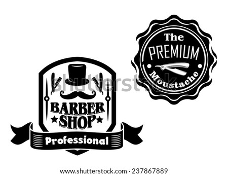 Set of vintage black and white banners or labels with curled mustache, stovepipe hat, razors and ribbon enclosed in shield and seal frames isolated on white background - stock vector