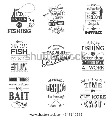 Set of vintage fishing typographic quotes. Grunge effect can be edited or removed. Vector EPS10 illustration.  - stock vector