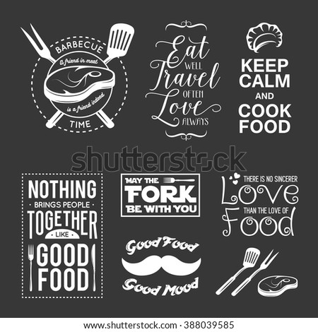Set of vintage food related typographic quotes. Vector illustration. Kitchen printable design elements. - stock vector