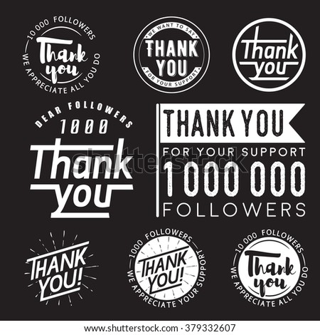 Set of vintage thank you badges labels and stickers for followers isolated on black background