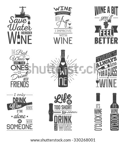 Set of vintage wine typographic quotes. Grunge effect can be edited or removed.  - stock vector