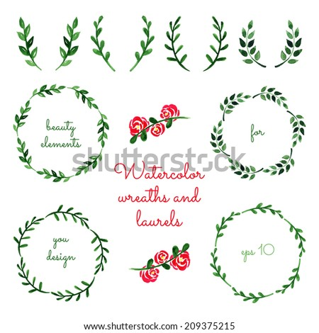 Set of watercolor wreaths and laurels. Hand painted branches. Aquarelle frames. Vector illustration. - stock vector