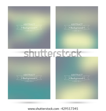 Set vector colorful abstract backgrounds blurred. For mobile app, book cover, booklet, poster, web sites, annual reports. turquoise, yellow, green - stock vector