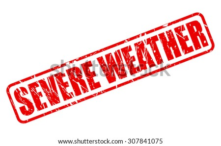 SEVERE WEATHER red stamp text on white - stock vector