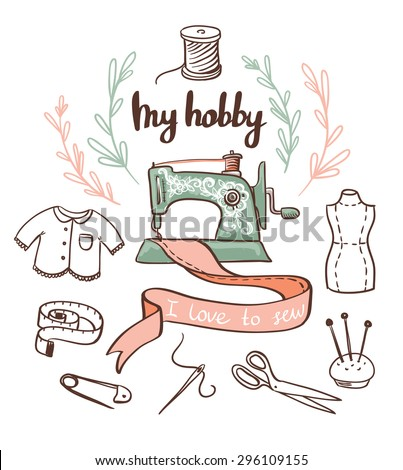 Sewing paper card with dressmaking accessories. My hobby - lettering - stock vector