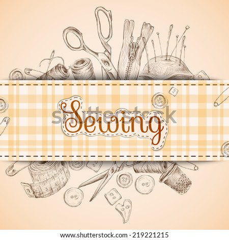 Sewing paper card with dressmaking accessories sketch background vector illustration - stock vector