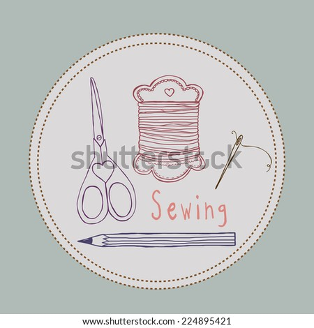 Sewing tools hand drawn style vector illustration - stock vector