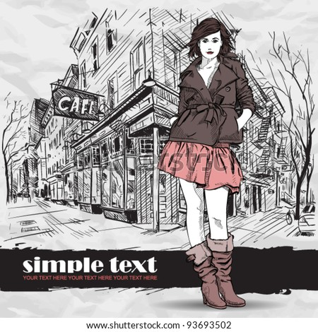 Sexy fashion girl in sketch style on a street-cafe background. Vector illustrator. - stock vector
