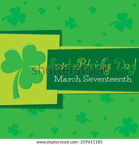 Shamrock St. Patrick's Day card in vector format. - stock vector