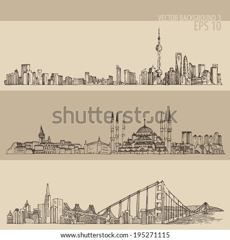 Shanghai, Istanbul, San Francisco, big city architecture, vintage engraved illustration, hand drawn, sketch - stock vector