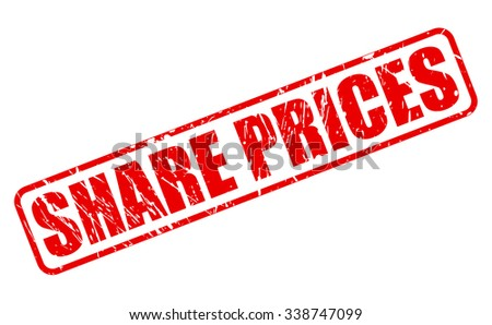 SHARE PRICES red stamp text on white - stock vector